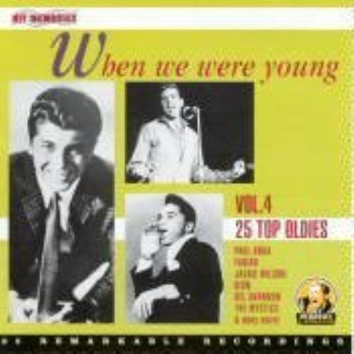 When We Were Young: Various : When We Were Young 4 (25 Top Oldies) CD